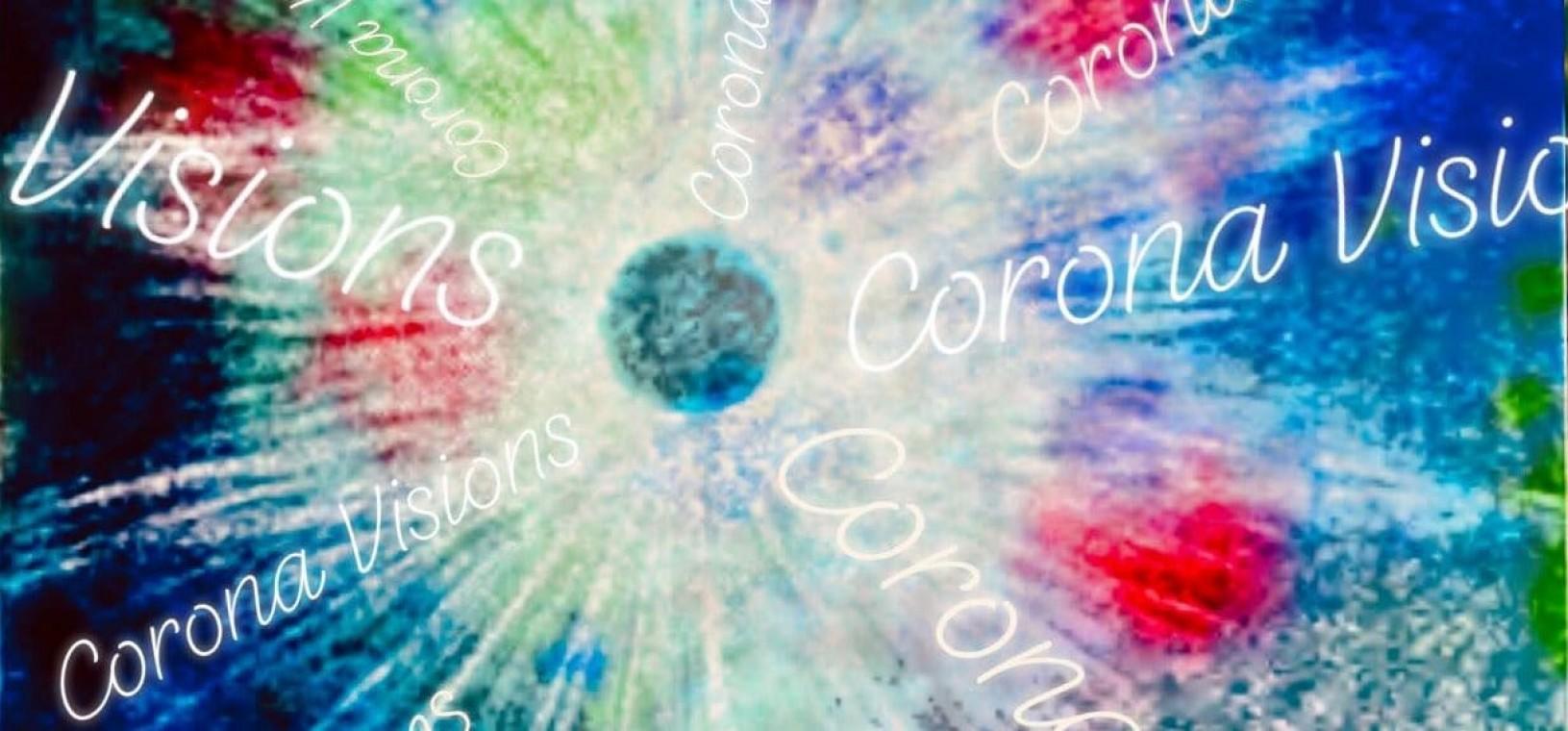 Corona Visions